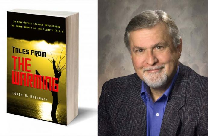 Interview With Lorin R. Robinson, Author Of Tales From The Warming
