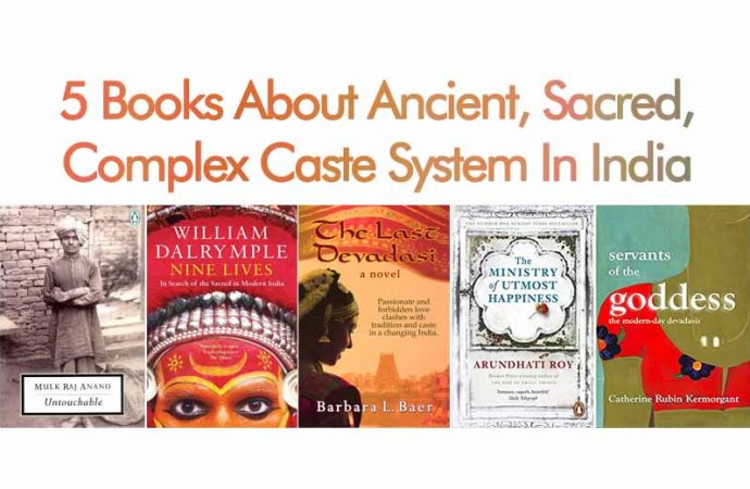 5 Books About Ancient, Sacred, Complex Caste System In India