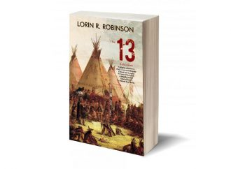Review: The 13: Honor, Revenge, And Consequence Among Warring Native American Tribes