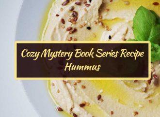 Cozy Mystery Book Series Recipe: Hummus