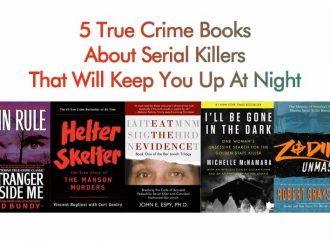 5 True Crime Books About Serial Killers That Will Keep You Up At Night