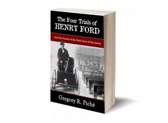 Review: The Four Trials Of Henry Ford: A Hard-To-Put-Down Account That Captures The Henry Ford Story