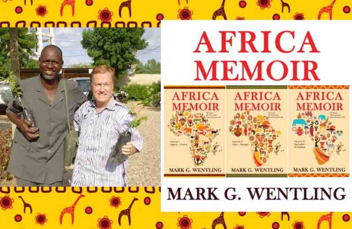 Interview With Mark G. Wentling, Author Of Africa Memoir