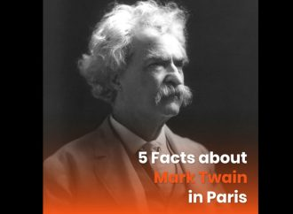 5 Facts About Mark Twain In Paris
